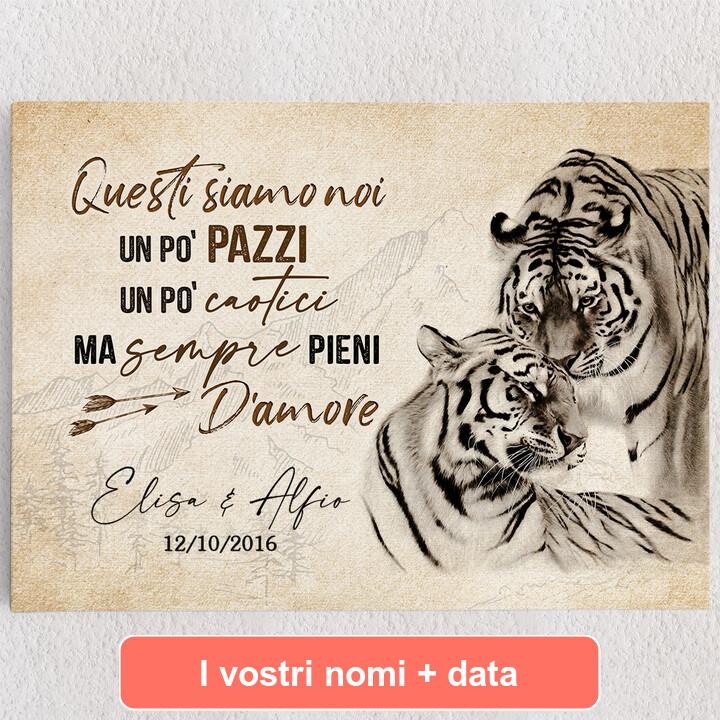 Tele personalizzate Amore Tigre