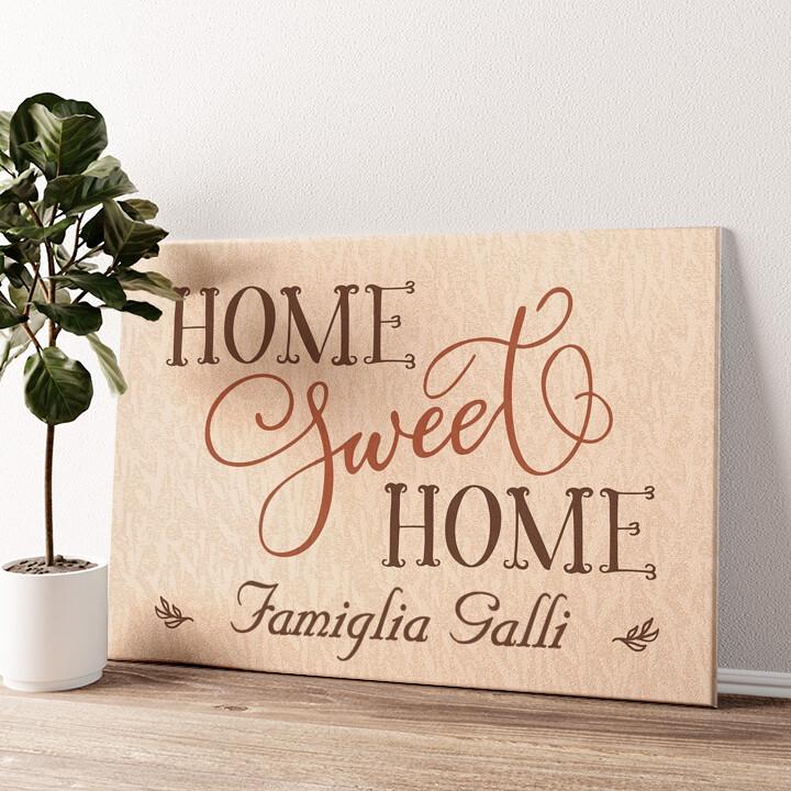 Casa dolce casa Tela personalizzata