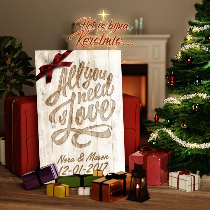 Canvas Cadeau Liefde is Alles wat je Nodig hebt